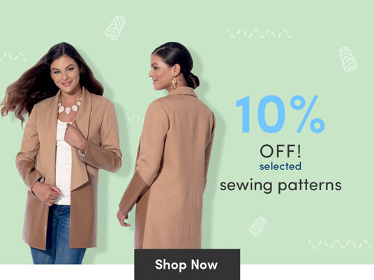 Today only! 10 percent off selected sewing patterns!