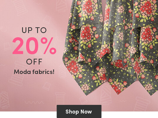 Up to 20 percent off Moda fabrics!