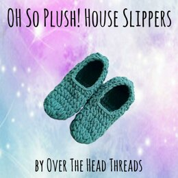 Oh So Plush! House Slippers