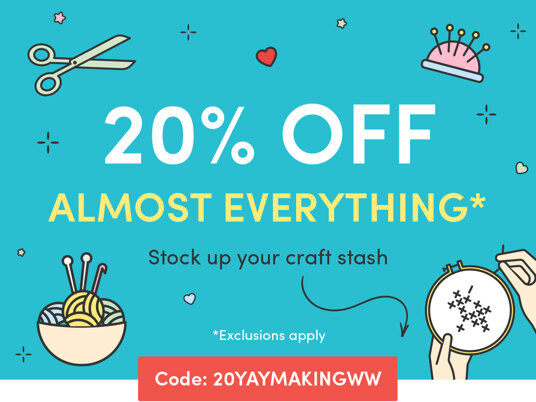 20 percent off (almost) everything full-priced! Code: 20YAYMAKINGUK