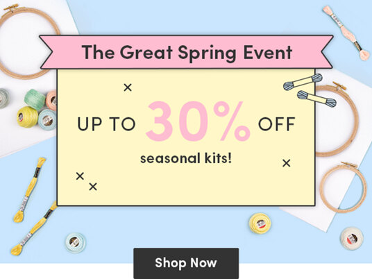 The Great Spring Event! Up to 30 percent off seasonal kits!