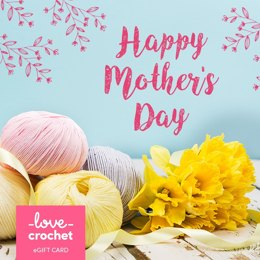 LoveCrochet eGift Card - Mother's Day 2