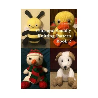 Cute and Cuddly Knitting Pattern Book 2