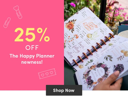 25 percent off new supplies by The Happy Planner!