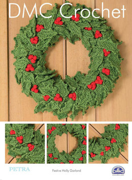 Festive Holly Garland in DMC Petra Crochet Cotton Perle No. 3 - 15329L/2