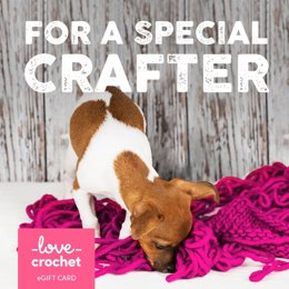 LoveCrochet eGift Card - For a Special Crafter!