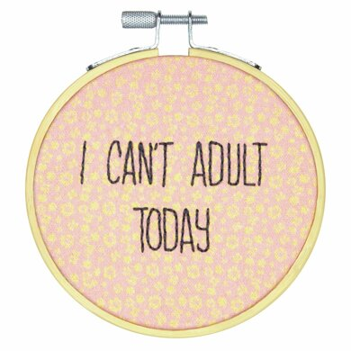 Dimensions I Can't Adult Today Crewel Embroidery Kit with Hoop - 4in (10cm)