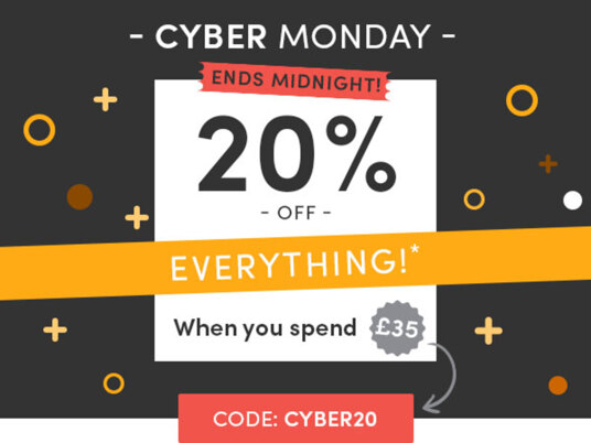 It's Cyber Monday! 20 percent off everything* when you spend £35 - ends midnight! Сode: CYBER20
