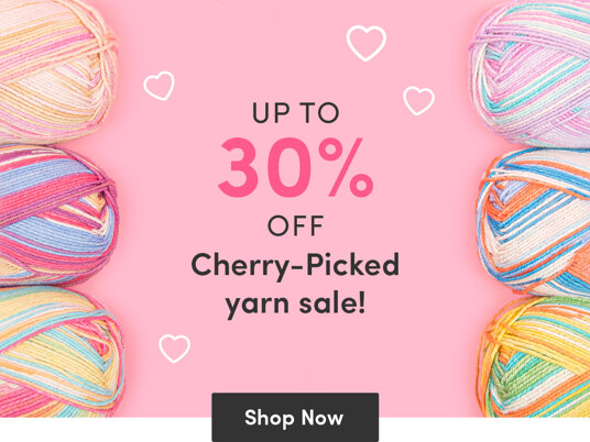Up to 30 percent off Cherry-Picked yarn sale!