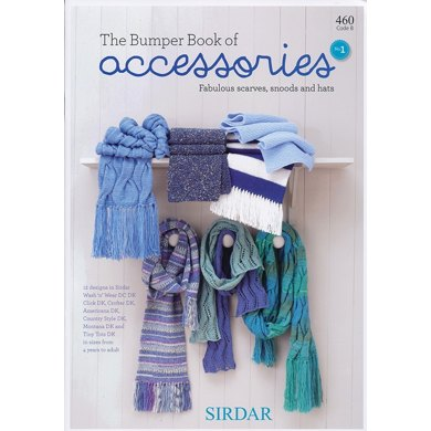 The Bumper Book of Accessories I by Sirdar - 460