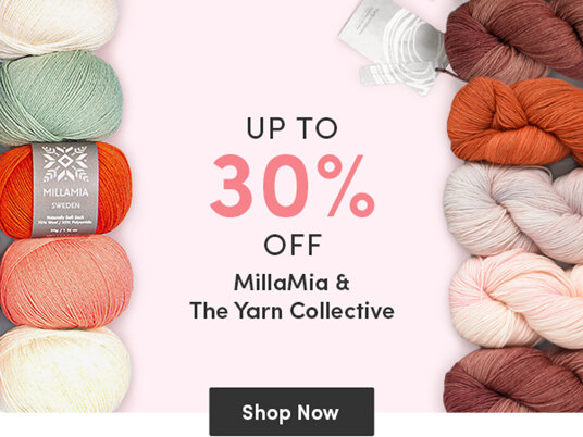 Up to 30 percent off selected MillaMia & The Yarn Collective!