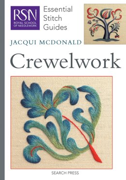 Search Press Royal School of Needlework - Crewelwork (Essential Stitch Guide) - 994688 -  Leaflet