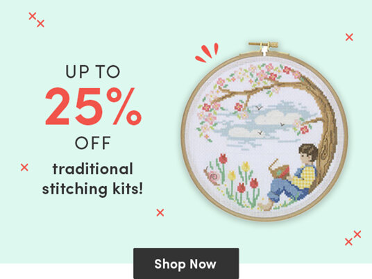 Up to 25 percent off traditional stitching kits!
