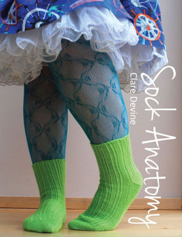 Sock Anatomy by Clare Devine