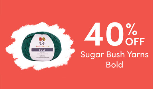 40 percent off Sugar Bush Yarns Bold. Today only!
