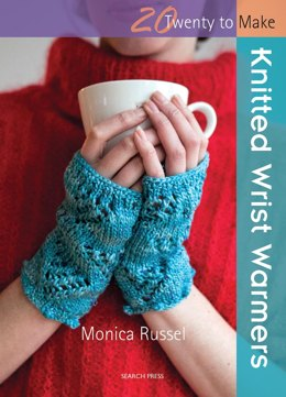 20 To Make:Knitted Wrist Warmers