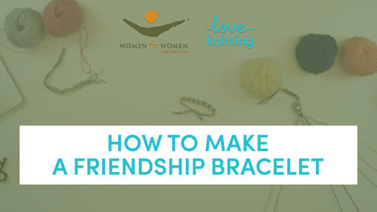 Women for women how to make a friendship bracelet