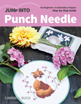 Jump Into Punch Needle by Carrie J. Buck