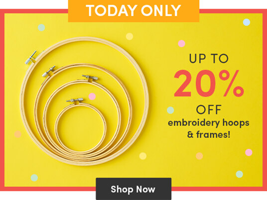 Up to 20 percent off embroidery hoops and frames!