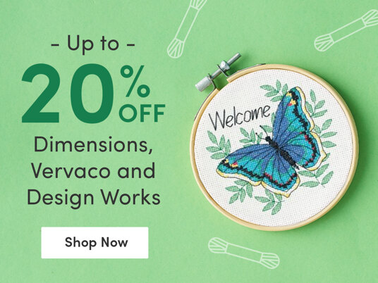 Up to 20 percent off Dimensions, Design Works and Vervaco!