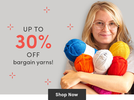 Up to 30 percent off bargain yarns!