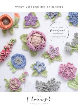 The Perfect Bouquet - Crochet Flower collection  in West Yorkshire Spinners Signature 4 Ply - DBP0040 - Downloadable PDF