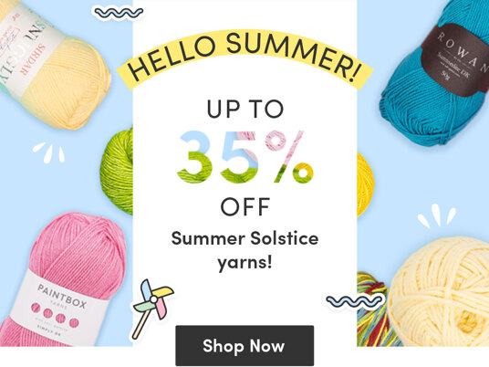 Up to 35 percent off Summer Solstice yarns!