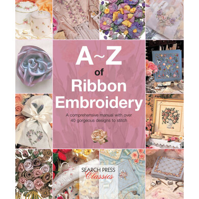 Search Press A-Z of Ribbon Embroidery - 1017985 -  Leaflet