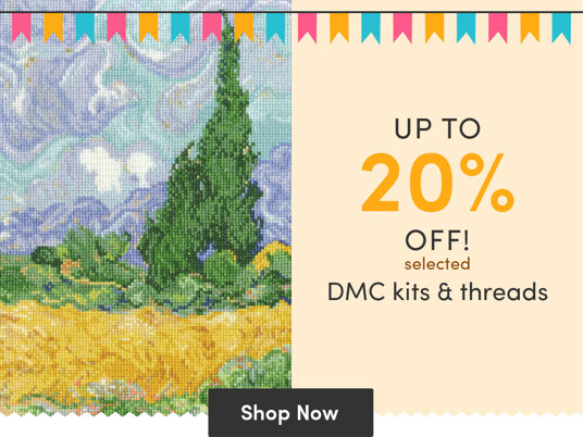 Up to 20 percent off selected DMC stitching kits & threads