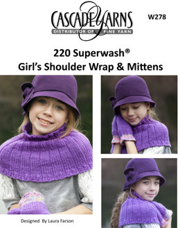 Girls Shoulder Wrap & Mittens in Cascade 220 Superwash - W278