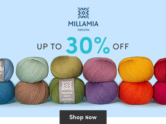 Up to 30 percent off exclusive MillaMia yarns!