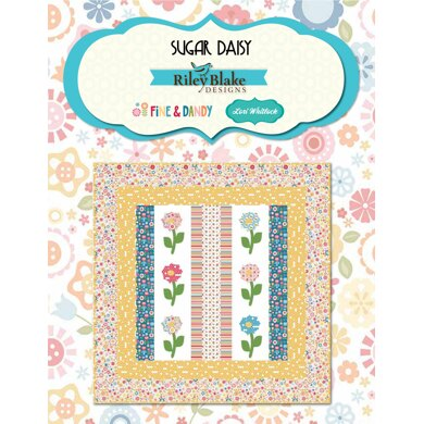 Riley Blake Sugar Daisy - Downloadable PDF