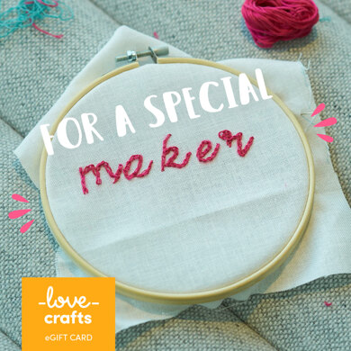 LoveCrafts eGift Card - For a Special Maker