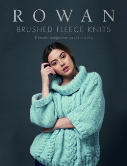 Brushed Fleece Knits by Rowan