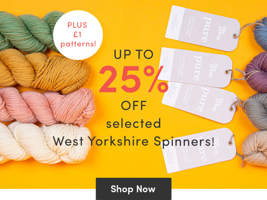 Up to 25 percent off selected West Yorkshire Spinners + £1 patterns!