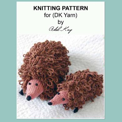Patsy and Lily Mummy and Baby Hedgehog Animal Soft Toys Cuddly Toys Loop Stitch DK Yarn Knitting Pattern by Adel Kay