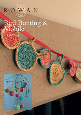 Bird Bunting & Mobile in Rowan Handknit Cotton