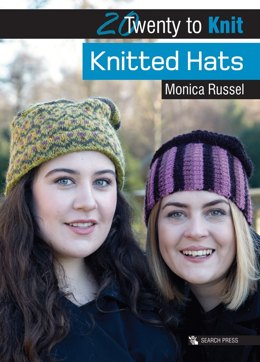 Twenty to Make: Knitted Hats by Monica Russel