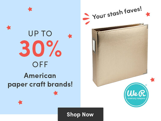 Up to 30 percent off American paper craft brands!
