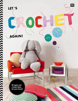 Let´s Crochet Again! by Rico Design