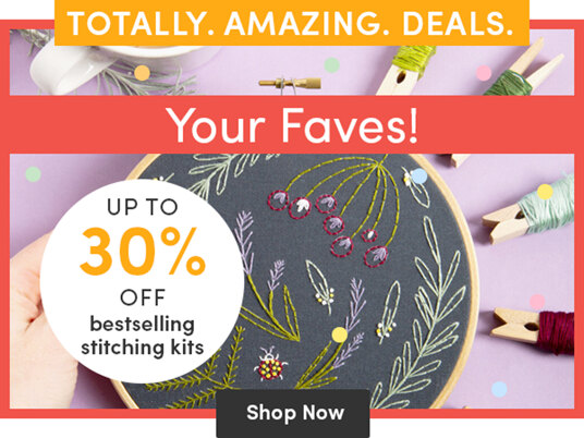 Up to 30 percent off bestselling stitching kits!