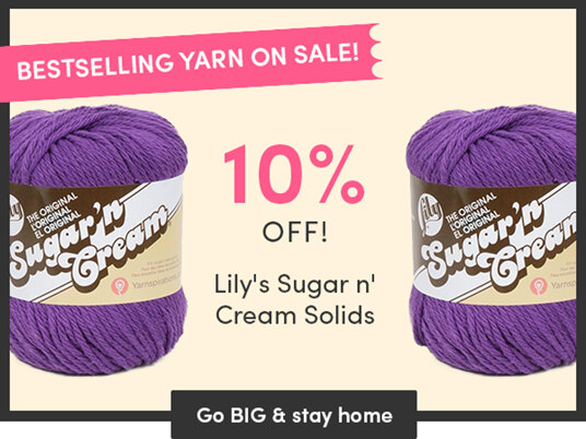Bestselling Yarn on Sale! 10 percent off Lily's Sugar'n Cream Solids!