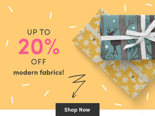 Up to 20 percent off modern fabrics!