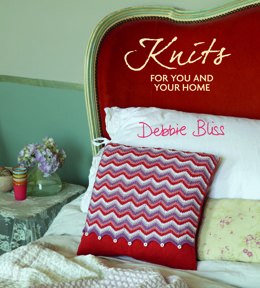 Knits for You and Your Home by Debbie Bliss