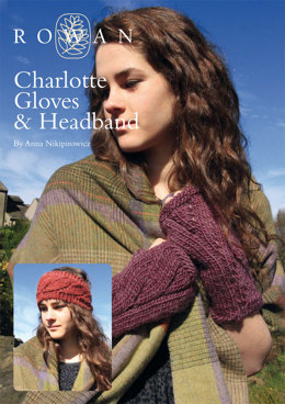 Charlotte Gloves and Headband in Rowan Cocoon