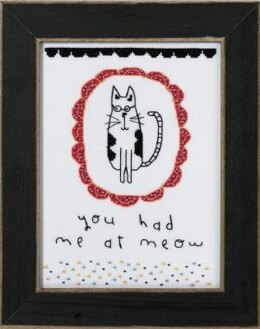 Mill Hill You Had me at Meow Cross Stitch Kit