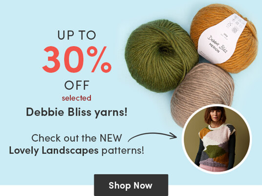 Up to 30 percent off selected Debbie Bliss yarns!