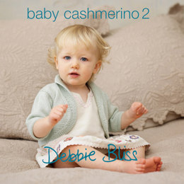 Baby Cashmerino Book 2 by Debbie Bliss