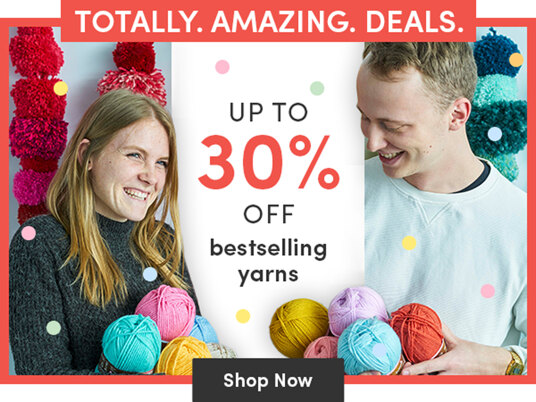 Up to 30 percent off bestselling yarns!