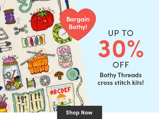 Up to 30 percent off selected Bothy Threads cross stitch kits!